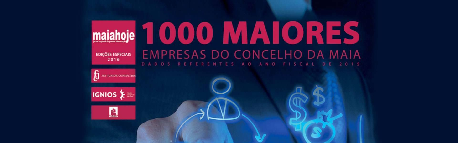 1.000 maiores empresas da maia empresas nacionais idonic maia maia hoje maiahoje maiores empresas da maia